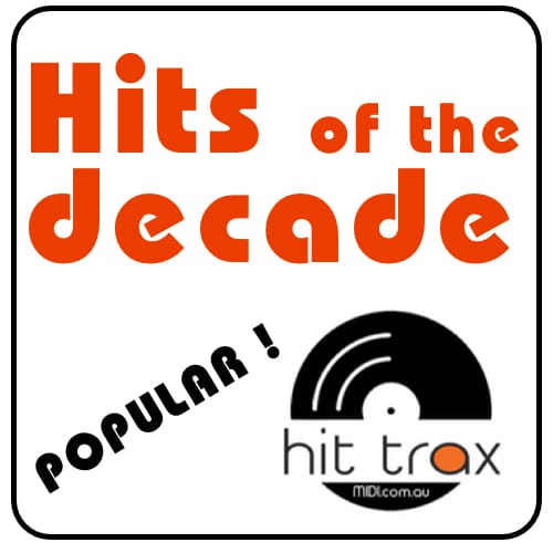 Hits Of 2011-2020  Midi & Mp3 Backing Tracks